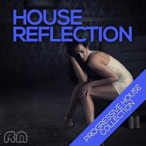 House Reflection - Progressive House Collection