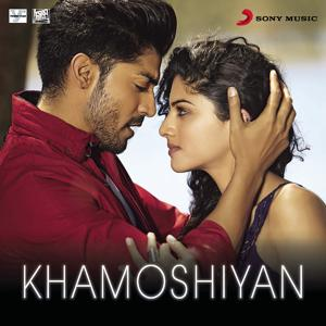 Khamoshiyan (From