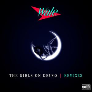 The Girls On Drugs (Remixes EP)