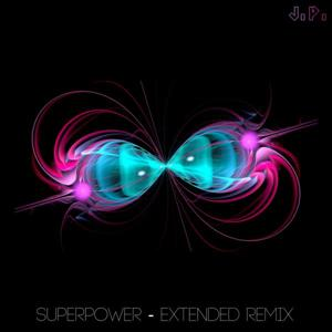 Superpower (Extended Remix)