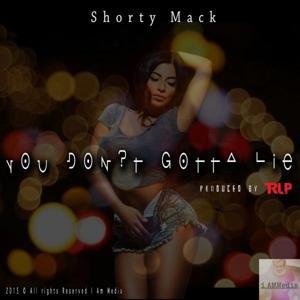 You Dont Gotta Lie (Radio Mix)
