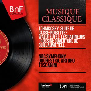 Tchaikosky: Suite de Casse-noisette - Waldteufel: Les patineurs - Rossini: Ouverture de Guillaume Tell (Mono Version)