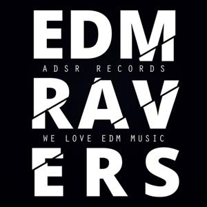 EDM Ravers (We Love EDM Music)