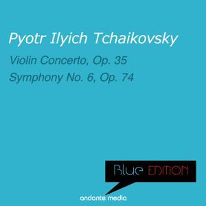 Blue Edition - Tchaikovsky: Violin Concerto, Op. 35 & Symphony No. 6, Op. 74