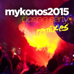Mykonos 2015 Closing Party