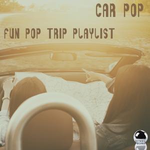 Car Pop: Fun Pop Trip Playlist