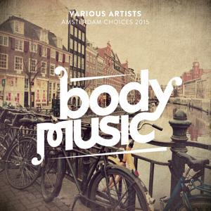 Body Music - Amsterdam Choices 2015