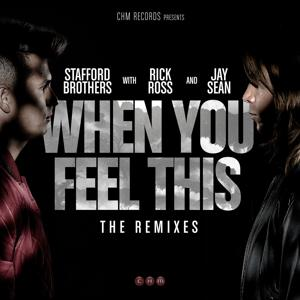 When You Feel This Remixes