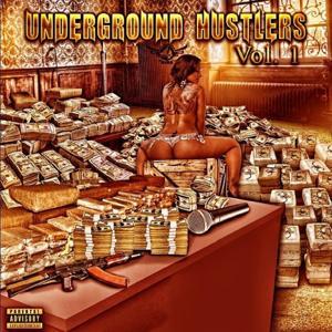 Underground Hustlers, Vol. 1
