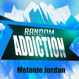 Random Addiction