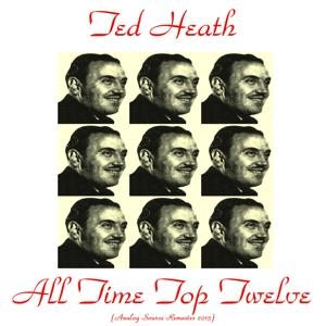 All Time Top Twelve (Remastered 2015)