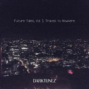 Future Tales, Vol. 1 - Traces to Nowhere