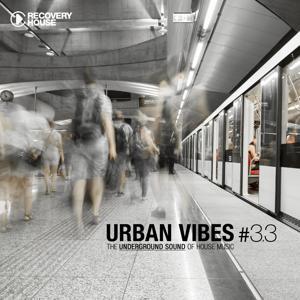 Urban Vibes - The Underground Sound of House Music 3.3