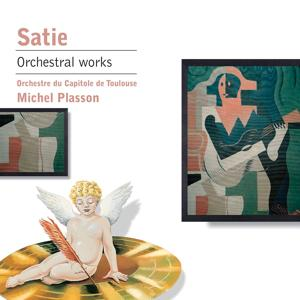 Satie: Gymnopédies 1 & 3 - Gnossienne No. 3 and Other Orchestral Works
