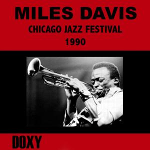 Chicago Jazz Festival, August 30th, 1990 (Doxy Collection, Remastered, Live on Fm Broadcasting)