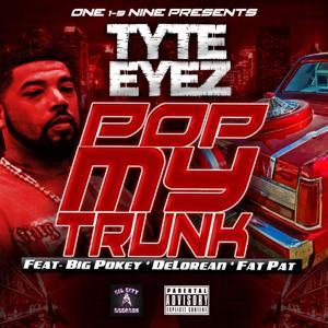 Pop My Trunk (feat. Big Pokey, DeLorean & Fat Pat)