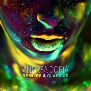Remixes & Classics (Remixed by Andrea Doria)