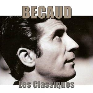 Bécaud : les classiques (Remasterisé)