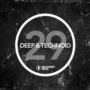 Deep & Technoid #29