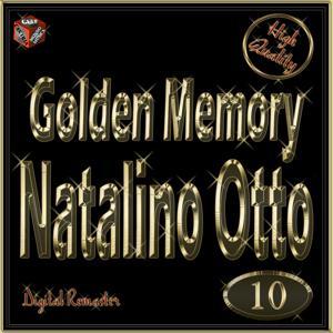 Golden Memory: Natalino Otto, Vol. 10