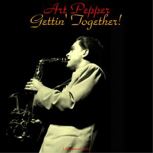 Gettin' Together! (Remastered 2015)