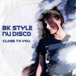 Nu Disco (Close to You)