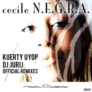 N.E.G.R.A. (Official Remixes)