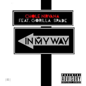 In My Way (feat. Gorilla Spade)
