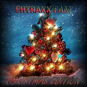Ehtraxx Fam - Christmas Edition