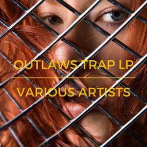 Outlaws Trap LP