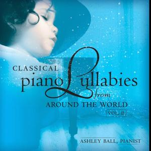Classical Piano Lullabies from Around the World, Vol. 2