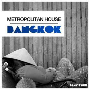 Metropolitan House: Bangkok