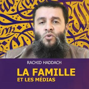 La famille et les médias (Quran)