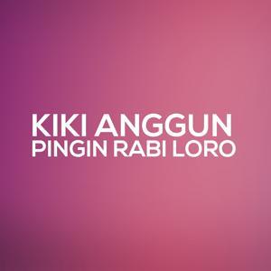 The Best Kiki Anggun