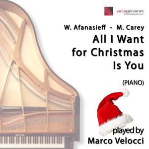 All I Want for Christmas Is You (Piano)