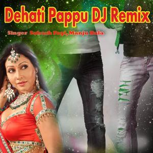 Dehati Pappu (DJ Remix)