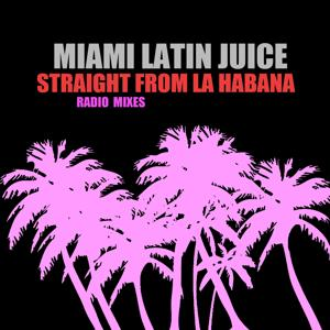 Straight from La Habana (Radio Mixes)