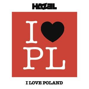 I Love Poland (Radio Edit)