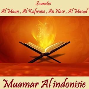 Sourates Al Maun , Al Kafirune , An Nasr , Al Masad (Quran)