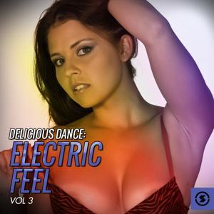 Delicious Dance: Electric Feel, Vol. 3