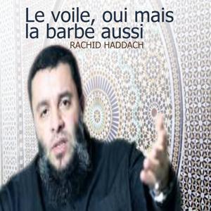 Le voile, oui mais la barbe aussi (Quran)