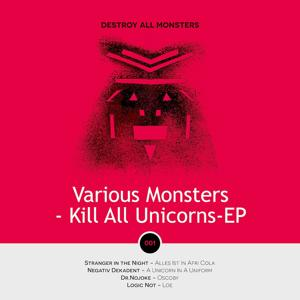 Kill All Unicorns