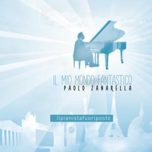 Il mio mondo fantastico (Il pianista fuori posto)