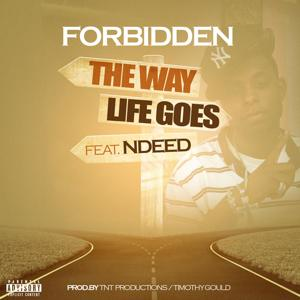 The Way Life Goes (feat. Ndeed)