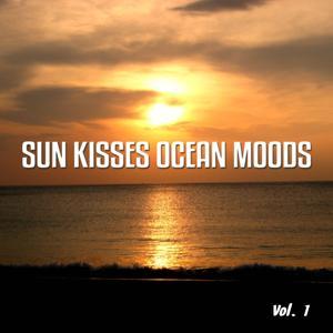 Sun Kisses Ocean Moods, Vol. 1 (Ibiza Sunset Tunes)