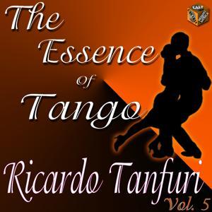 The Essence of Tango: Ricardo Tanturi, Vol. 5