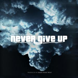 Never Give Up (feat. Nilaja)