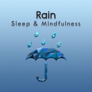 Rain (Sleep & Mindfulness)