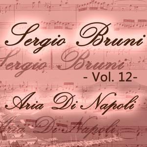 Sergio Bruni: aria di Napoli, Vol. 12