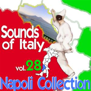 Sounds of Italy: Napoli Collection, Vol. 28